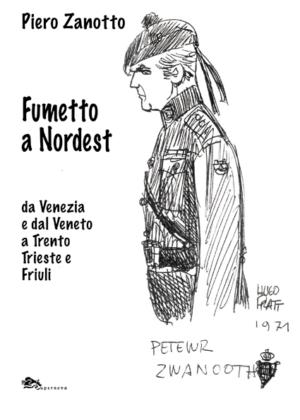 Fumetto a Nordest (da Venezia e dal Veneto a Trento Trieste e Friuli)-0