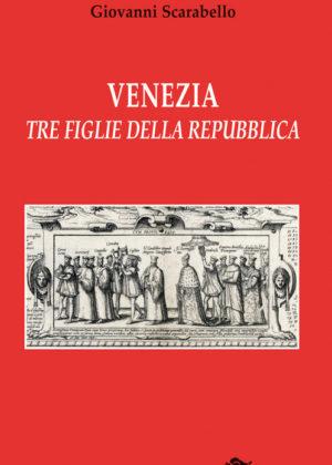 Venezia. Tre figlie della Repubblica.-0