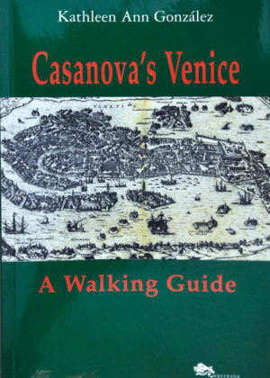 Casanova's Venice. A Walking Guide-0